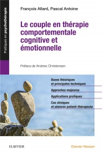 Le couple en thérapie comportementale, cognitive et émotionnelle: Et Emotionnelle