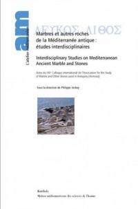 Marbres et Autres Roches de la Mediterranee Antique
