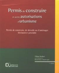 Permis de construire : Et autres autorisations d'urbanisme (1Cédérom)