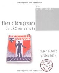 Fiers d être paysans la jac en Vendée