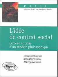 L'idée de contrat social : Genèse et crise d'un modèle philosophique