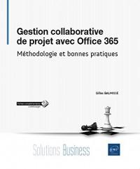 Gestion collaborative de projet avec Office 365 - Méthodologie et bonnes pratiques