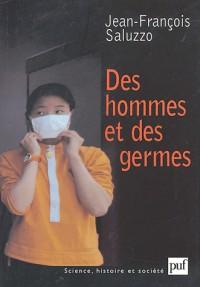 Des hommes et germes : Les maladies meurent aussi