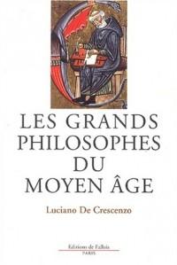 Les Grands Philosophes du Moyen-Âge