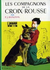 Les six compagnons de la croix-rousse : Collection : Bibliothèque verte cartonnée & illustrée