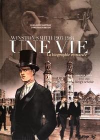 Une vie - Winston Smith (1903-1984), une biographie retrouvée, Tome 2 : King's Scholar 1917-1921