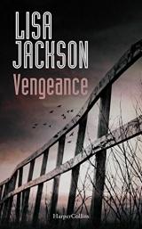 Vengeance: le nouveau thriller de Lisa Jackson