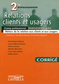 Relations Clients Usagers 2nde Pro Corr