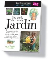 Une Annee de Conseils Jardin 2008