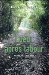 Journal, III:Lueur après labour: (1968-1981) [Poche]