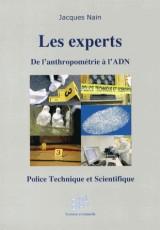 Les experts : De l'anthropométrie à l'ADN - Police Technique et Scientifique