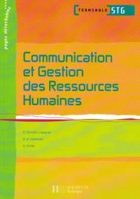 Communication et Gestion des Ressources Humaines Terminale STG