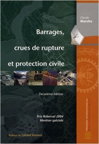 Barrages, crues de rupture et protection civile