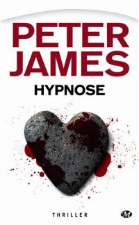 Peter James, Tome : Hypnose