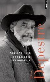 Minerai noir. Anthologie personnelle. et autres recueils [Poche]