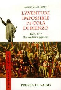 L'aventure impossible de Cola di Rienzo : Rome, 1347, une révolution populaire