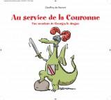 Au service de la Couronne : Une aventure de Georges le dragon