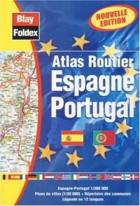 Atlas routiers : Espagne - Portugal (légende en 12 langues)