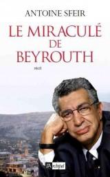 LE MIRACULE DE BEYROUTH