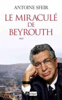 Le miraculé de Beyrouth