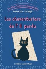 Les drôles d'histoires du Monde des Mots - Vol. 2 Les Chaventuriers de l'H perdu
