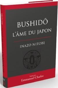Bushido : L'âme du Japon