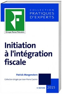 Initiation à l'intégration fiscale 2016