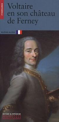 Voltaire en son château de Ferney