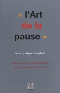 Art de la Pause