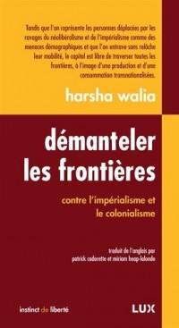 Démanteler les frontières : Contre l'impérialisme et le colonialisme