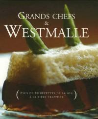 Grands chefs & Westmalle : Plus de 80 recettes de saison à la bière trappiste