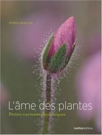 L'âme des plantes : Petites curiosités botaniques