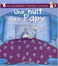 Une nuit chez papy