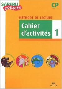 Méthode de lecture CP, cycle 2 : cahier d'activités, tome 1
