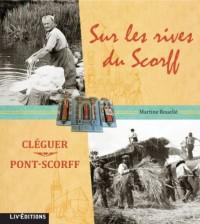 Sur les rives du Scorff : Cléguer, Pont-Scorff