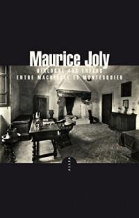 Dialogue aux enfers entre Machiavel et Montesquieu (nouvelle édition)