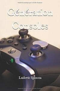 Génération Consoles