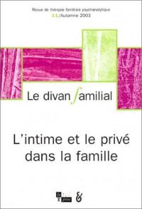 Le Divan familial : L'Intime et le Privé dans la famille