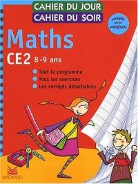 Cahier du jour, cahier du soir Maths CE2, 8-9 ans : Tout le programme, tous les exercices, les corrigés détachables