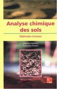 Analyse chimique des sols : Méthodes choisies