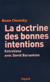 La doctrine des bonnes intentions