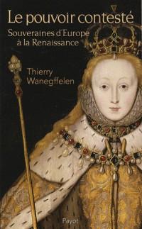 Le pouvoir contesté : Souveraines d'Europe à la Renaissance