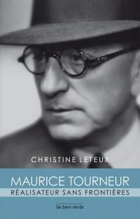 Maurice Tourneur : Réalisateur sans frontières