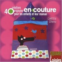 40 Créations originales en couture pour les enfants et leur maman