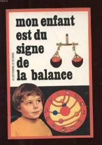 MON ENFANT EST DU SIGNE DE LA BALANCE