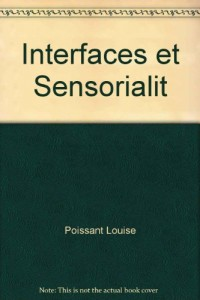 Interfaces et Sensorialit