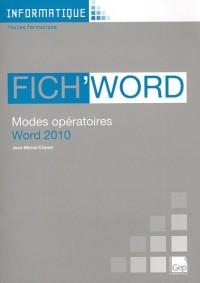 Fich'Word 2010 - Guide d'Utilisation du Logiciel Word 2010