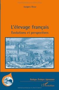 L'élevage français : Evolutions et perpectives