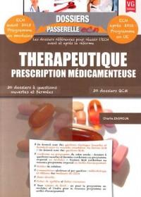 Thérapeutique, prescription médicamenteuse