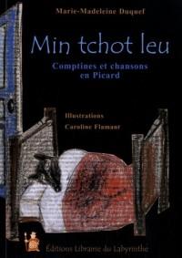 Mon petit loup : Comptines et chansons en Picard. Edition bilingue français-picard